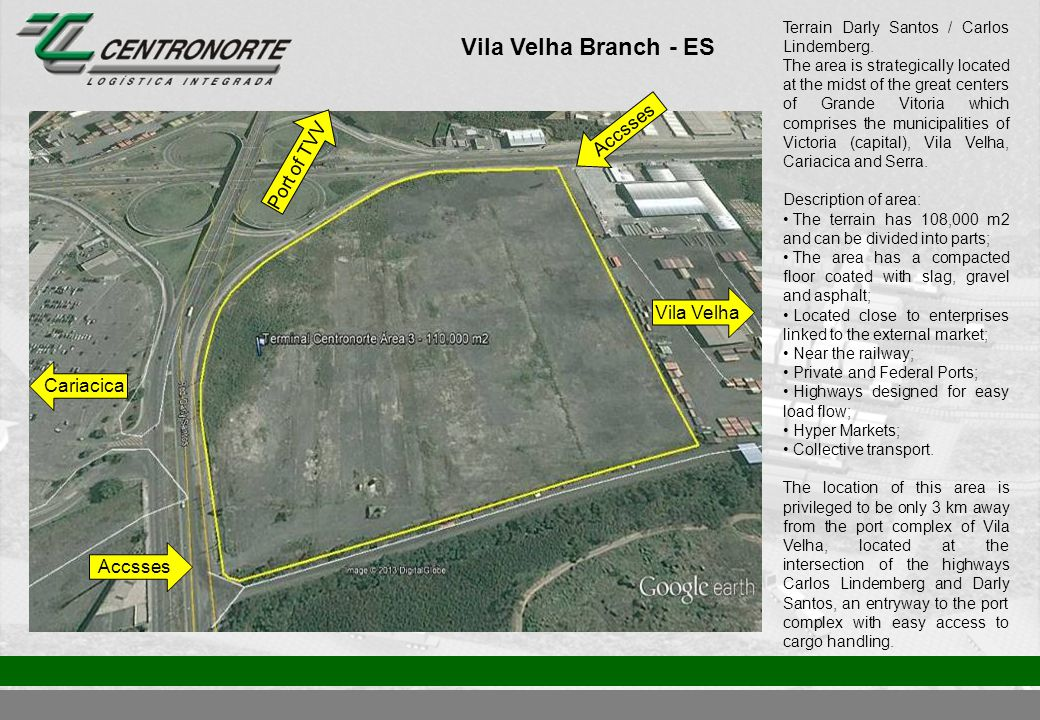 Vila Velha Branch - ES Cariacica Vila Velha Terrain Darly Santos / Carlos Lindemberg.
