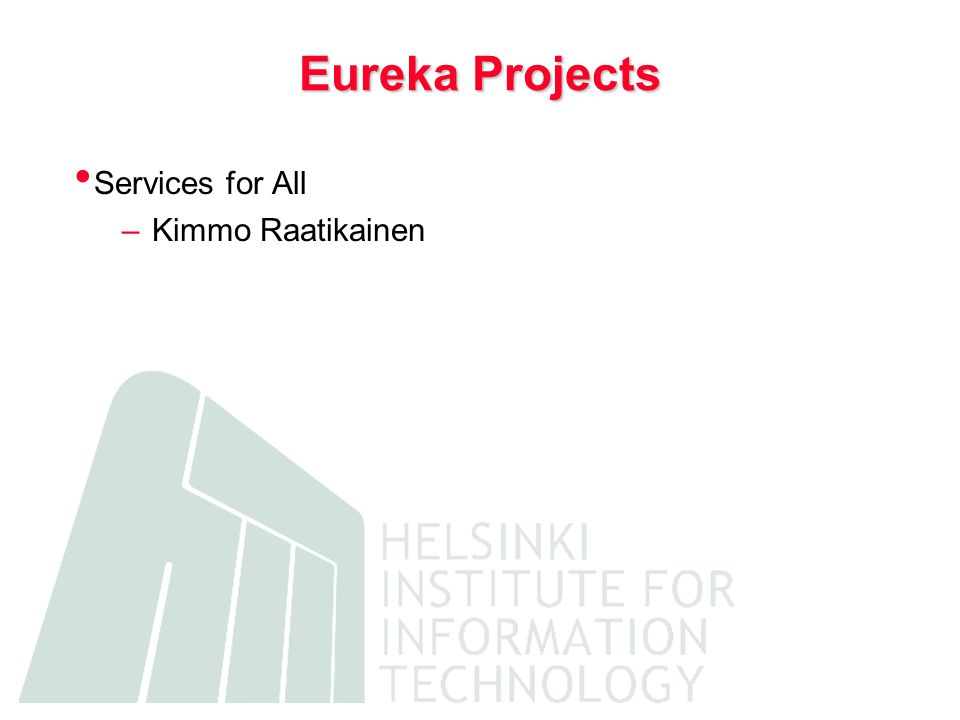 Eureka Projects Services for All –Kimmo Raatikainen