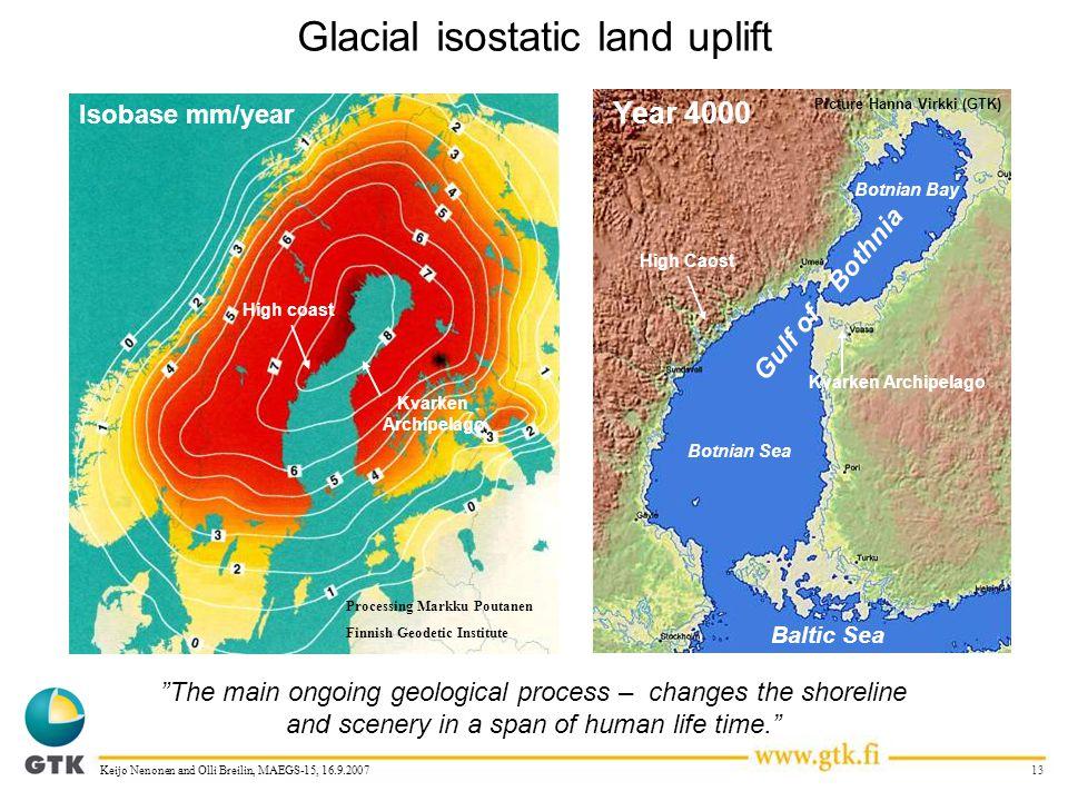 13Keijo Nenonen and Olli Breilin, MAEGS-15, 16.9.2007 Glacial isostatic land uplift Isobase mm/year Processing Markku Poutanen Finnish Geodetic Instit