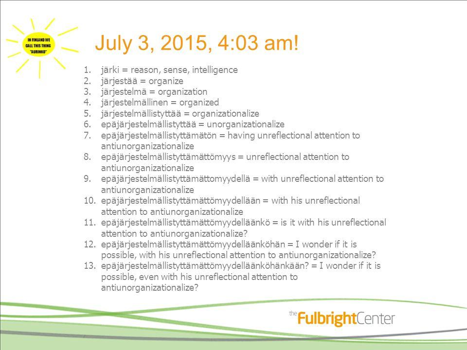 July 3, 2015, 4:03 am.