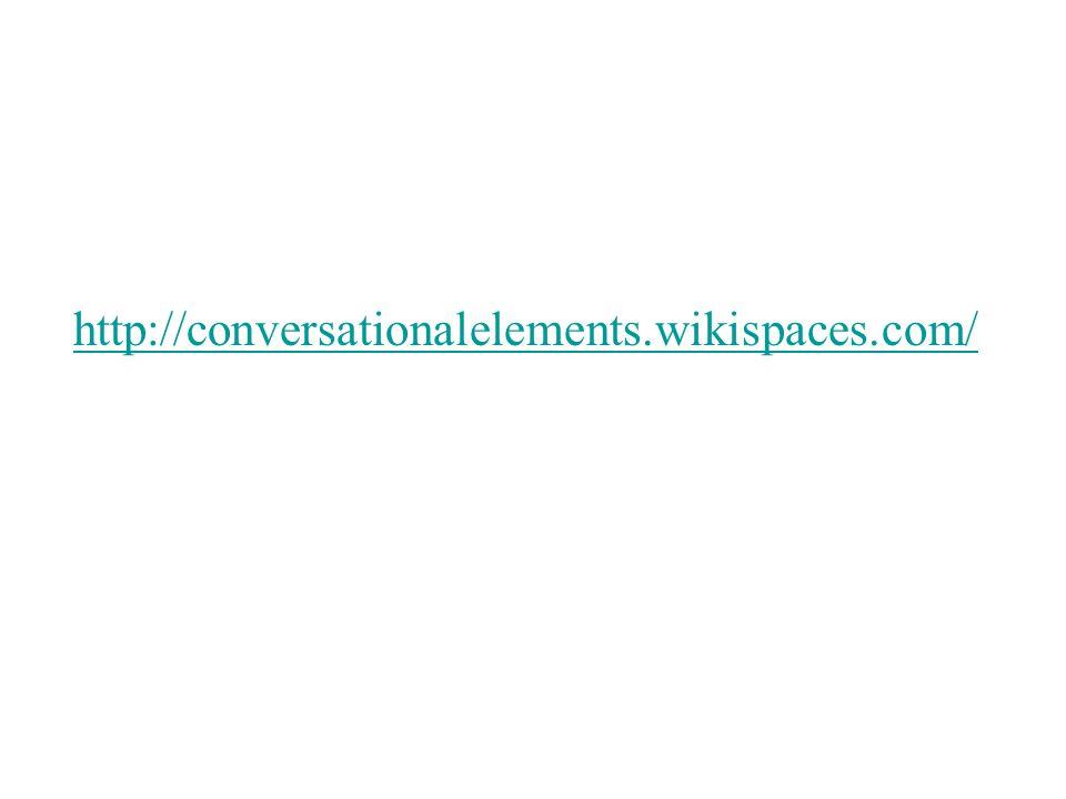 http://conversationalelements.wikispaces.com/