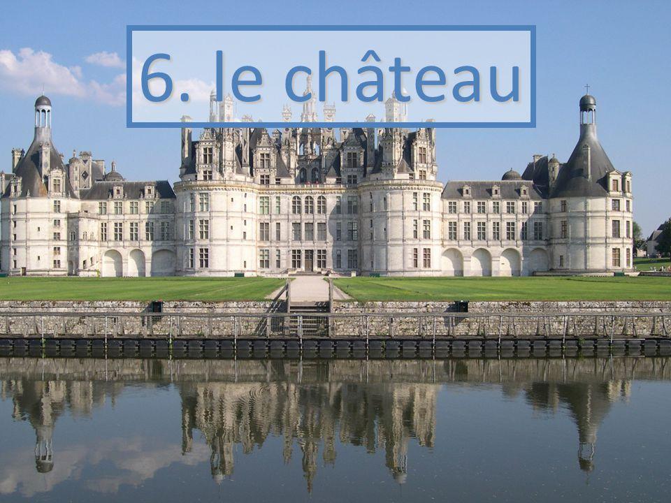 6. le château