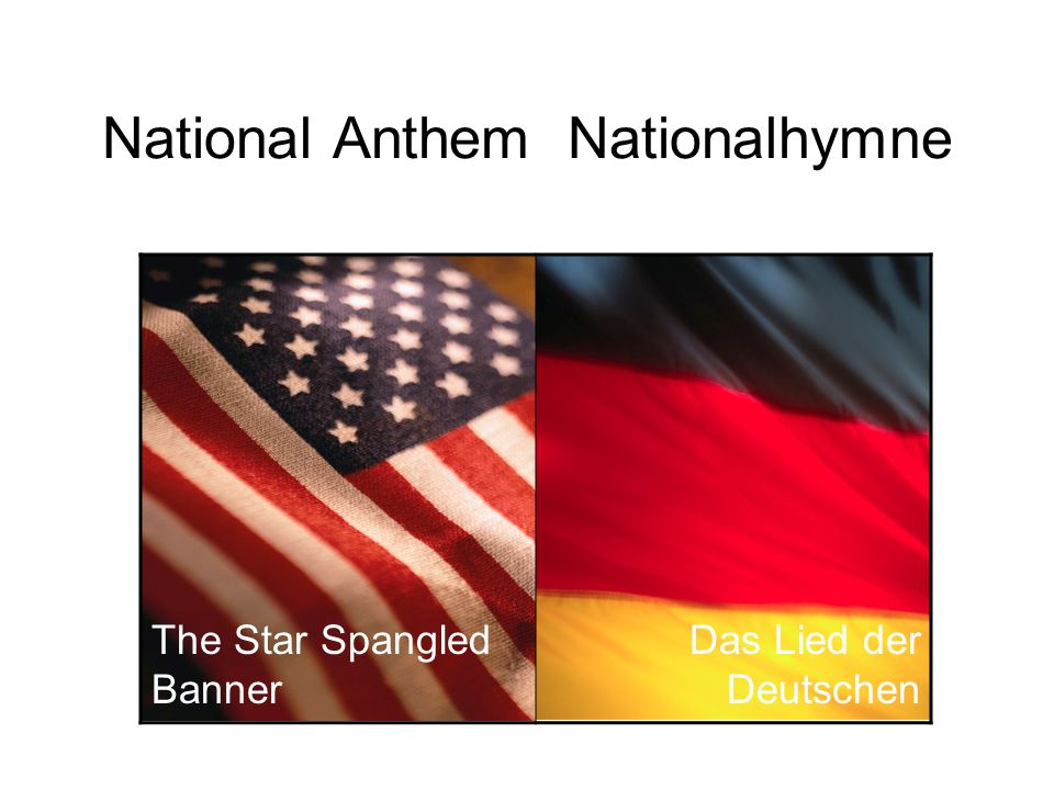 National Anthem Nationalhymne The Star Spangled Banner Das Lied der Deutschen