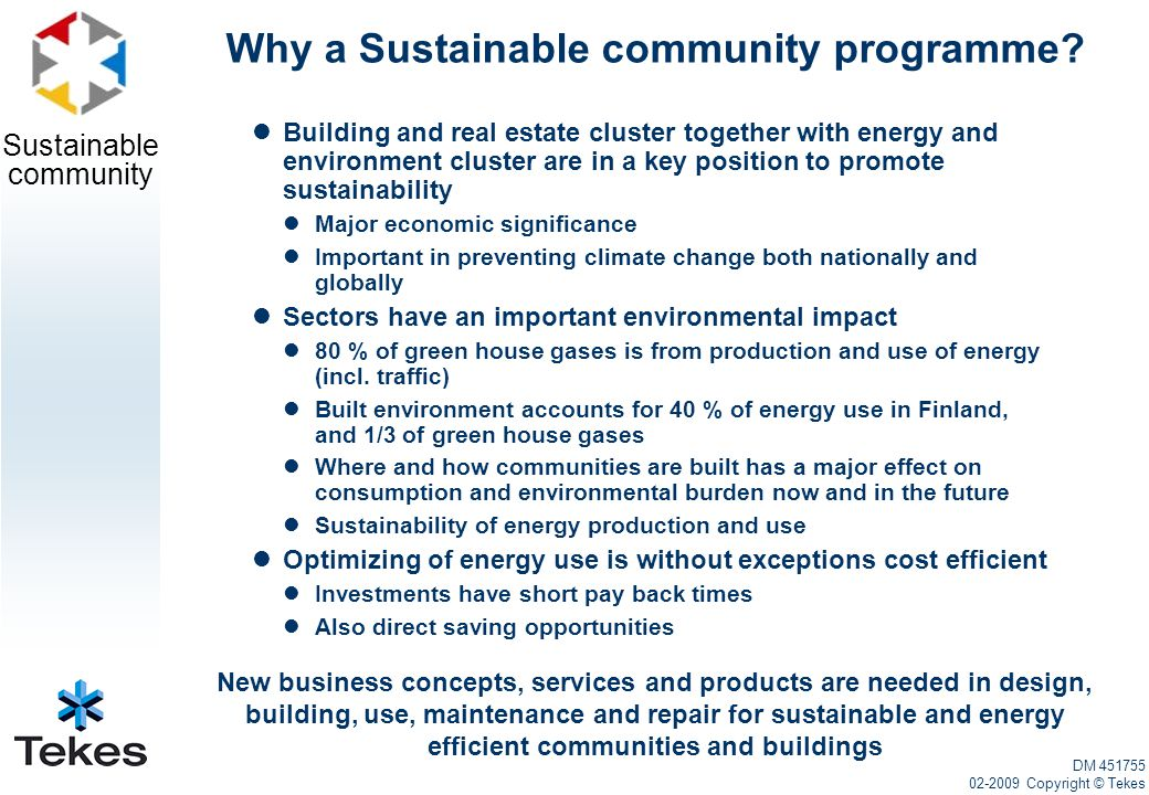 Sustainable community Why a Sustainable community programme.