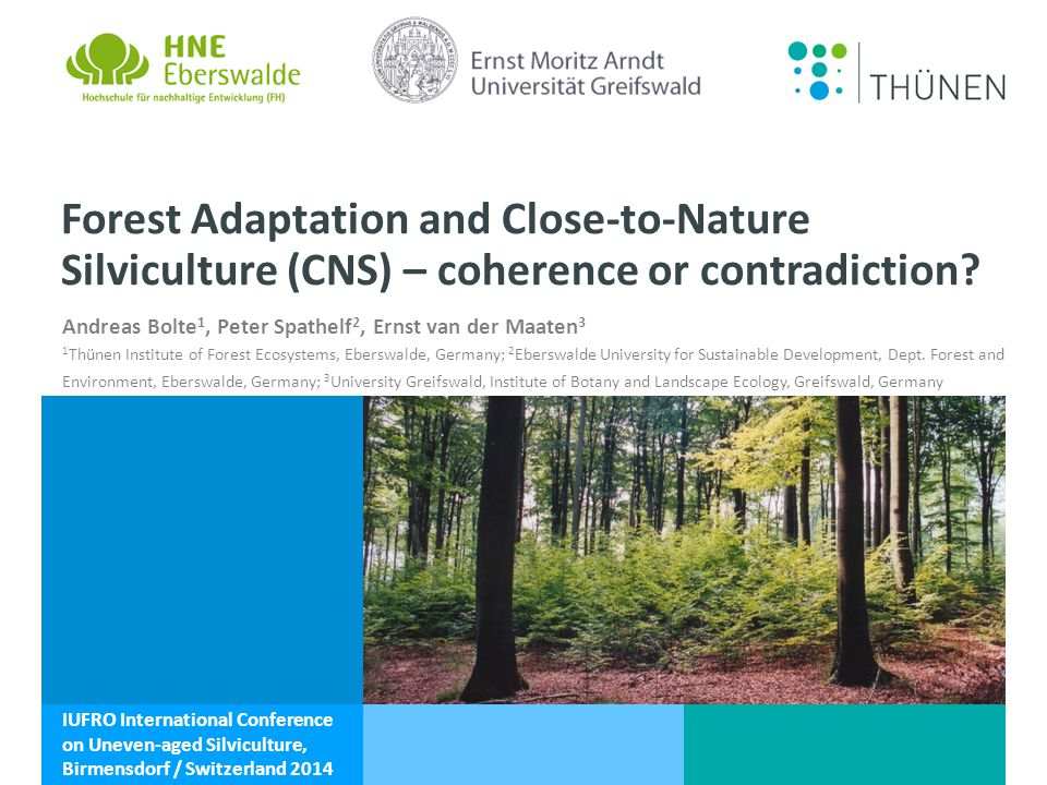 Andreas Bolte, Peter Spathelf, Ernst van der Maaten Close-to-nature silviculture - principles Foto: A.