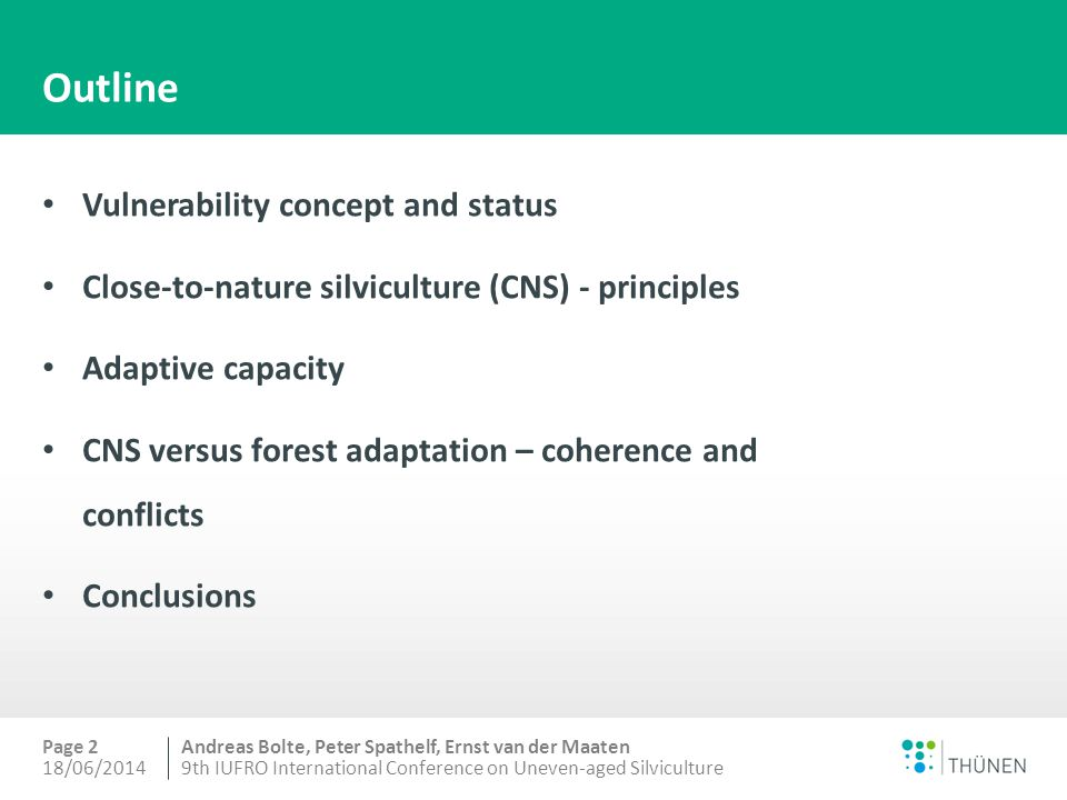 Andreas Bolte, Peter Spathelf, Ernst van der Maaten CNS versus forest adaptation – coherences and conflicts