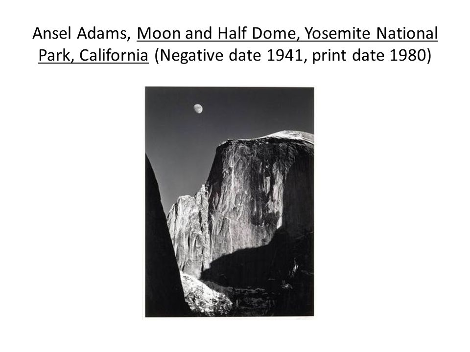 Ansel Adams, Moon and Half Dome, Yosemite National Park, California (Negative date 1941, print date 1980)