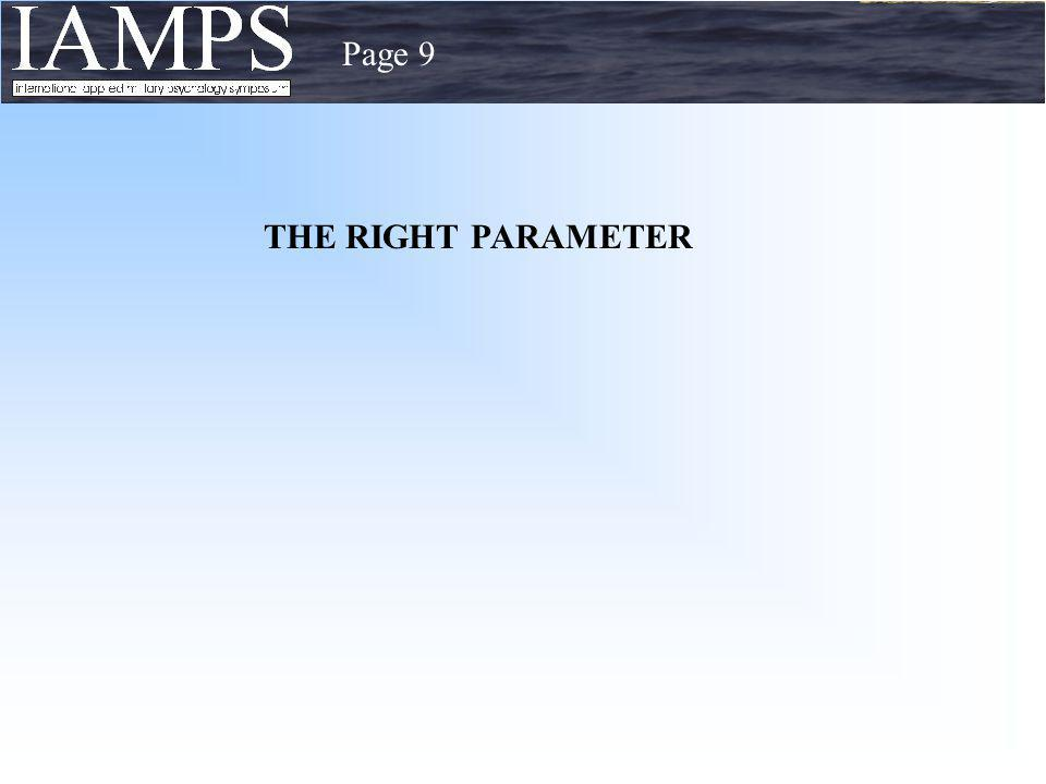 Page 9 THE RIGHT PARAMETER