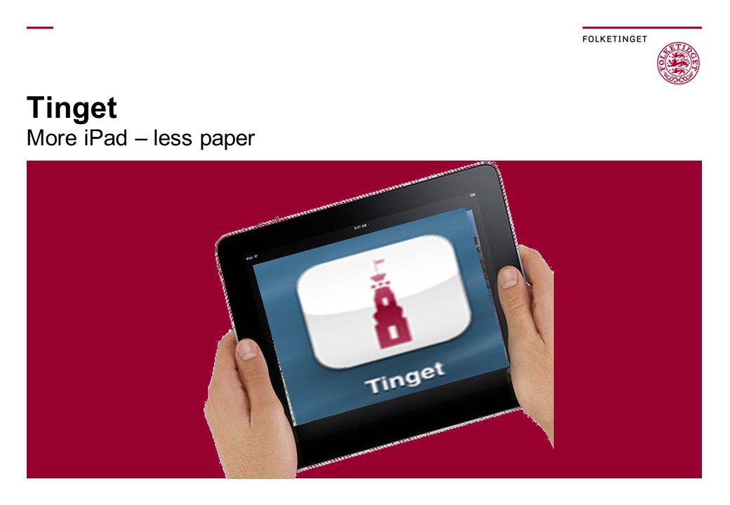 Tinget More iPad – less paper