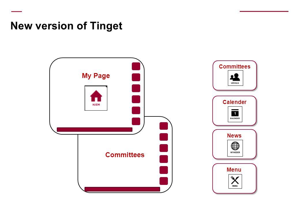 New version of Tinget News Committees Calender Menu Committees My Page