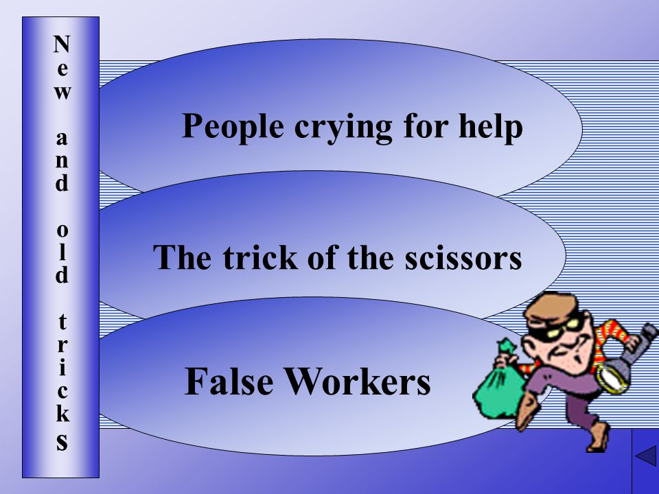 People crying for helpThe trick of the scissors False Workers Newandold tricksNewandold tricks