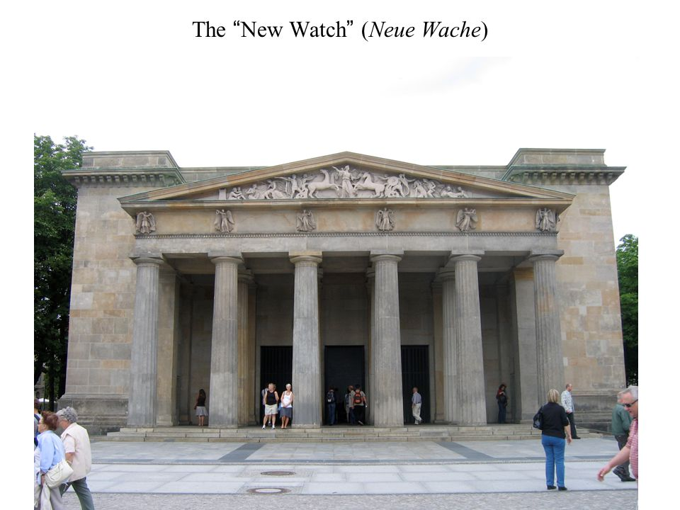 The New Watch (Neue Wache)