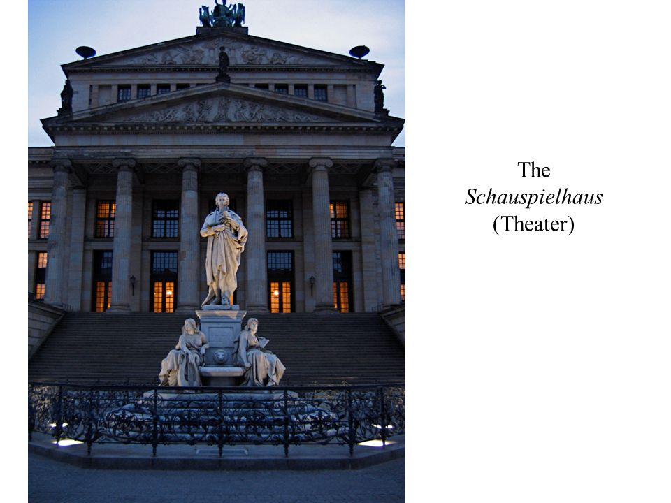 The Schauspielhaus (Theater)