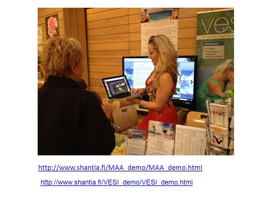 http://www.shantia.fi/MAA_demo/MAA_demo.html http://www.shantia.fi/VESI_demo/VESI_demo.html