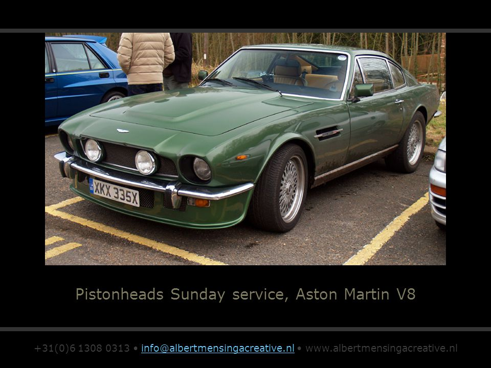Pistonheads Sunday service, Aston Martin V8 +31(0)6 1308 0313 info@albertmensingacreative.nl www.albertmensingacreative.nlinfo@albertmensingacreative.nl