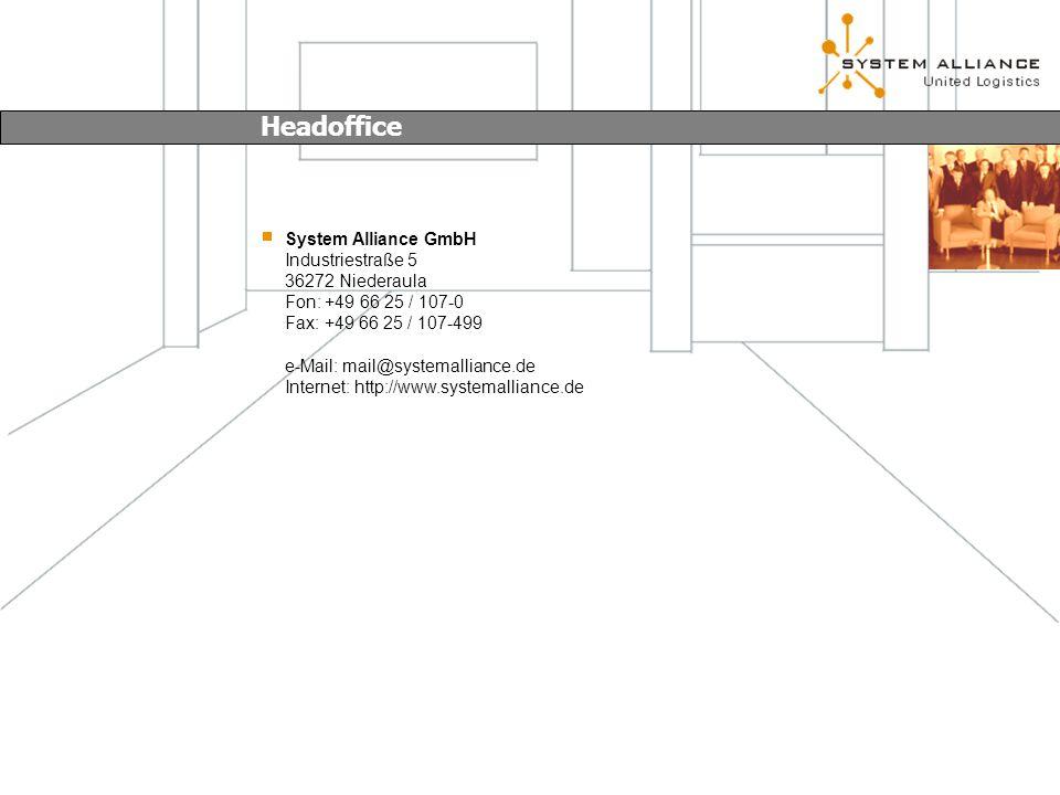 System Alliance GmbH Industriestraße 5 36272 Niederaula Fon: +49 66 25 / 107-0 Fax: +49 66 25 / 107-499 e-Mail: mail@systemalliance.de Internet: http://www.systemalliance.de Headoffice