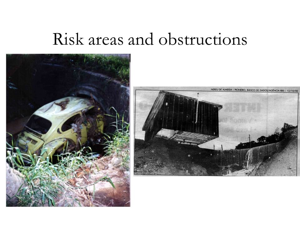 Risk areas and obstructions