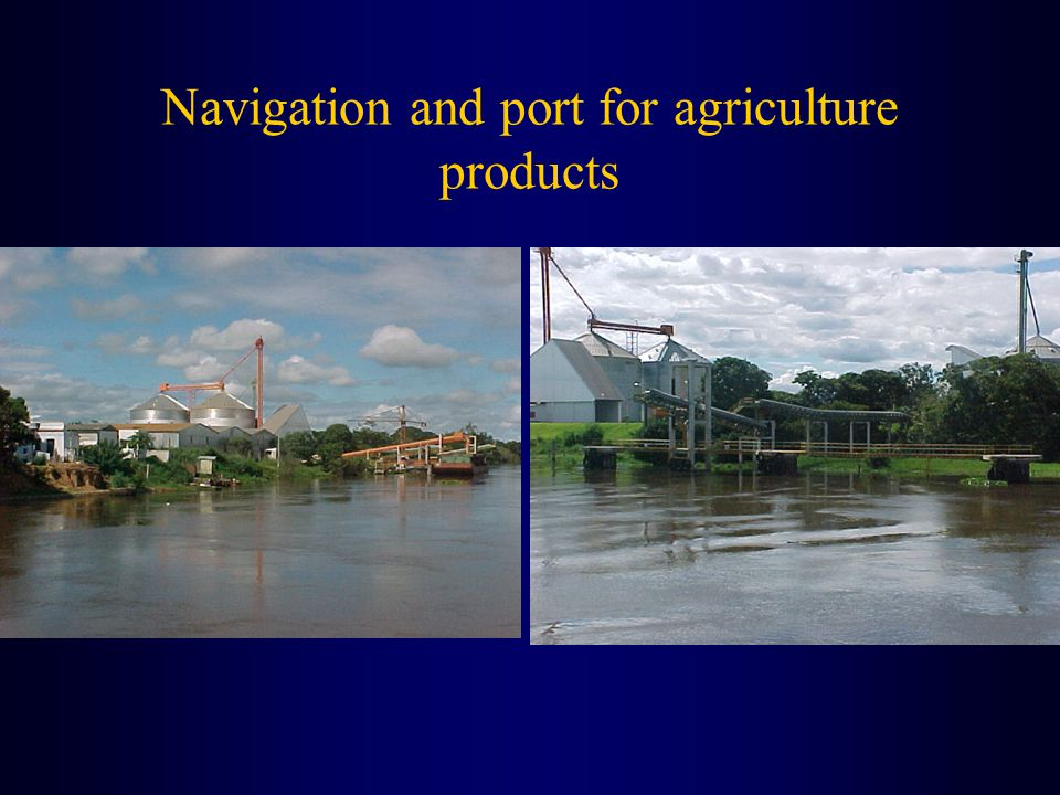 Navigation and port for agriculture products
