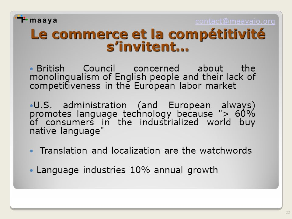 contact@maayajo.org Le commerce et la compétitivité s'invitent… British Council concerned about the monolingualism of English people and their lack of competitiveness in the European labor market U.S.