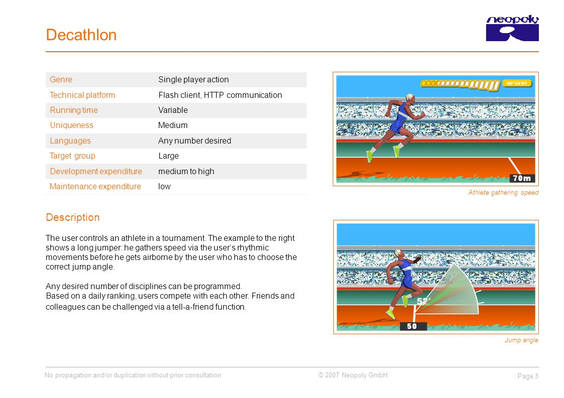 No propagation and/or duplication without prior consultation © 2007 Neopoly GmbH Page 3 Decathlon Description The user controls an athlete in a tournament.