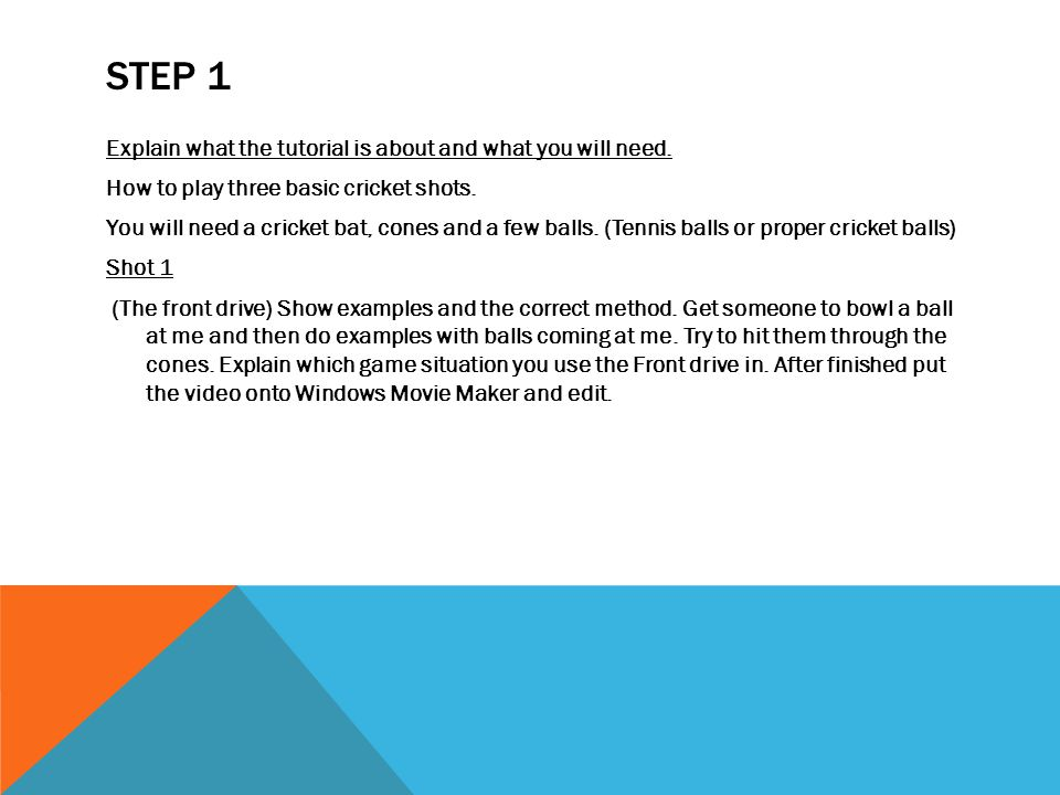 STEP 1 Explain what the tutorial is about and what you will need.