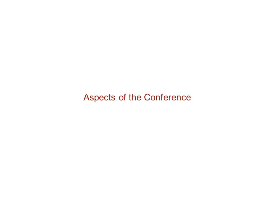 Aspects of the Conference