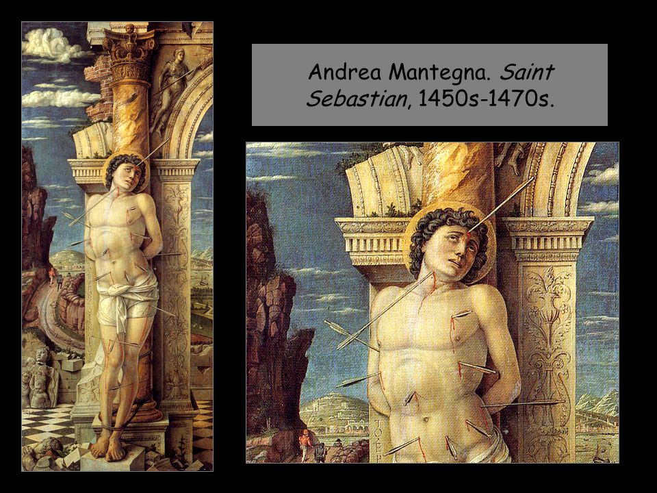 Andrea Mantegna. Saint Sebastian, 1450s-1470s.