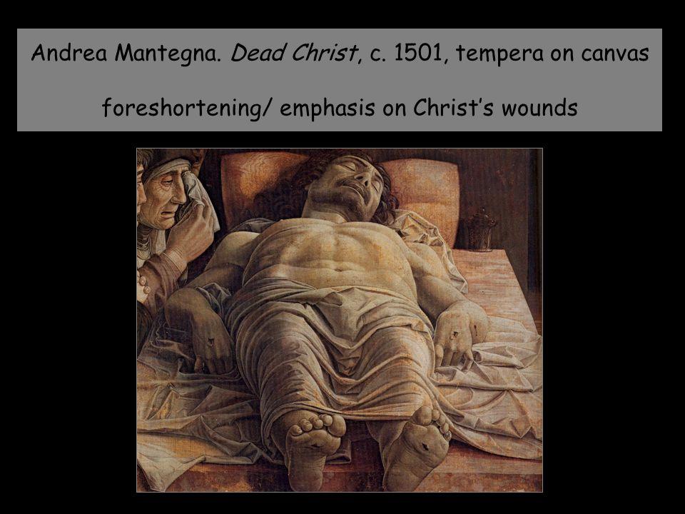 Andrea Mantegna. Dead Christ, c.