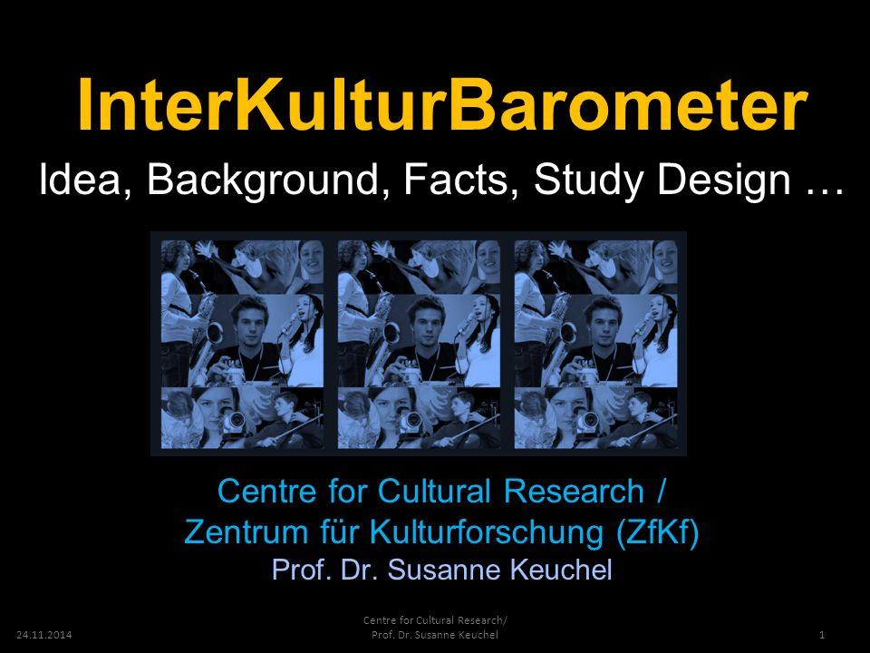 24.11.2014 Centre for Cultural Research/ Prof. Dr.