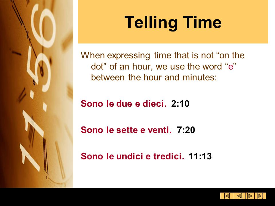 Telling Time Halves and Quarters In English, there are two ways to express half past an hour.