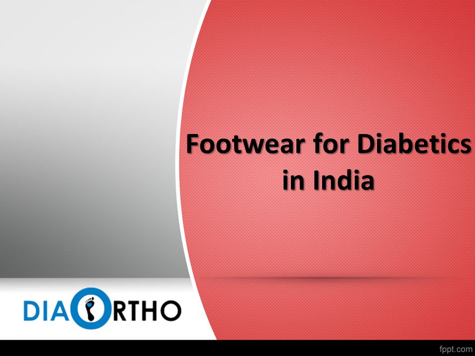Footwear For Diabetics In India P Rotect Your Diabetic Feet Buy