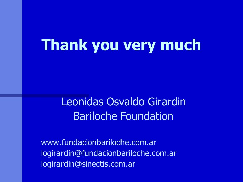 Thank you very much Leonidas Osvaldo Girardin Bariloche Foundation
