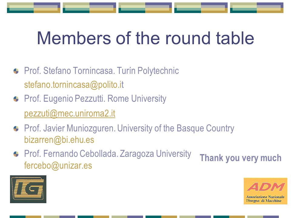Members of the round table Prof. Stefano Tornincasa.