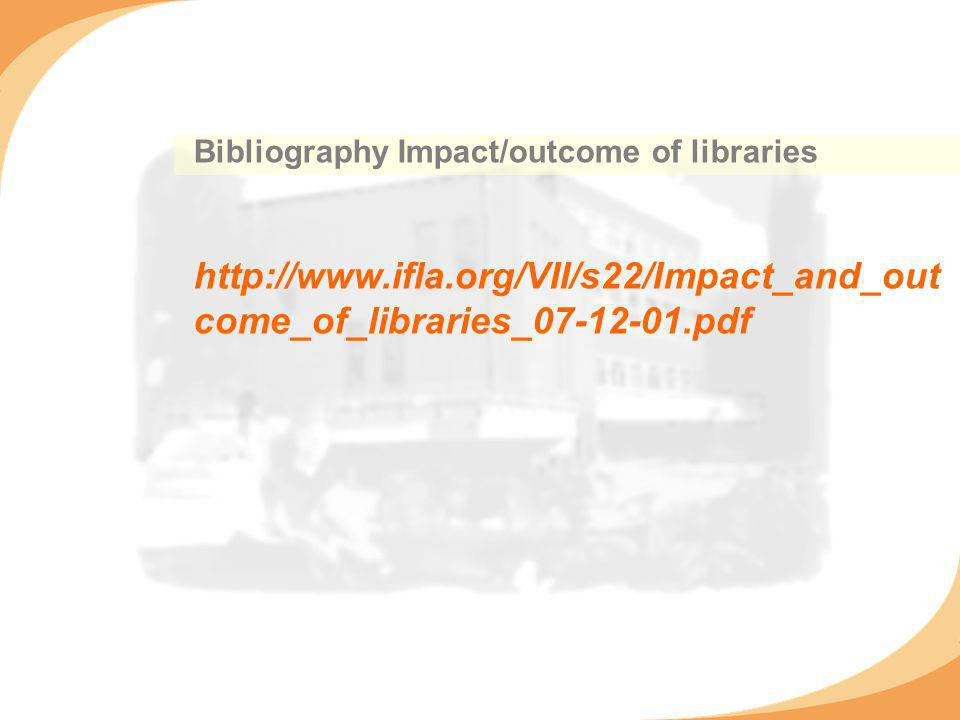 Bibliography Impact/outcome of libraries   come_of_libraries_ pdf