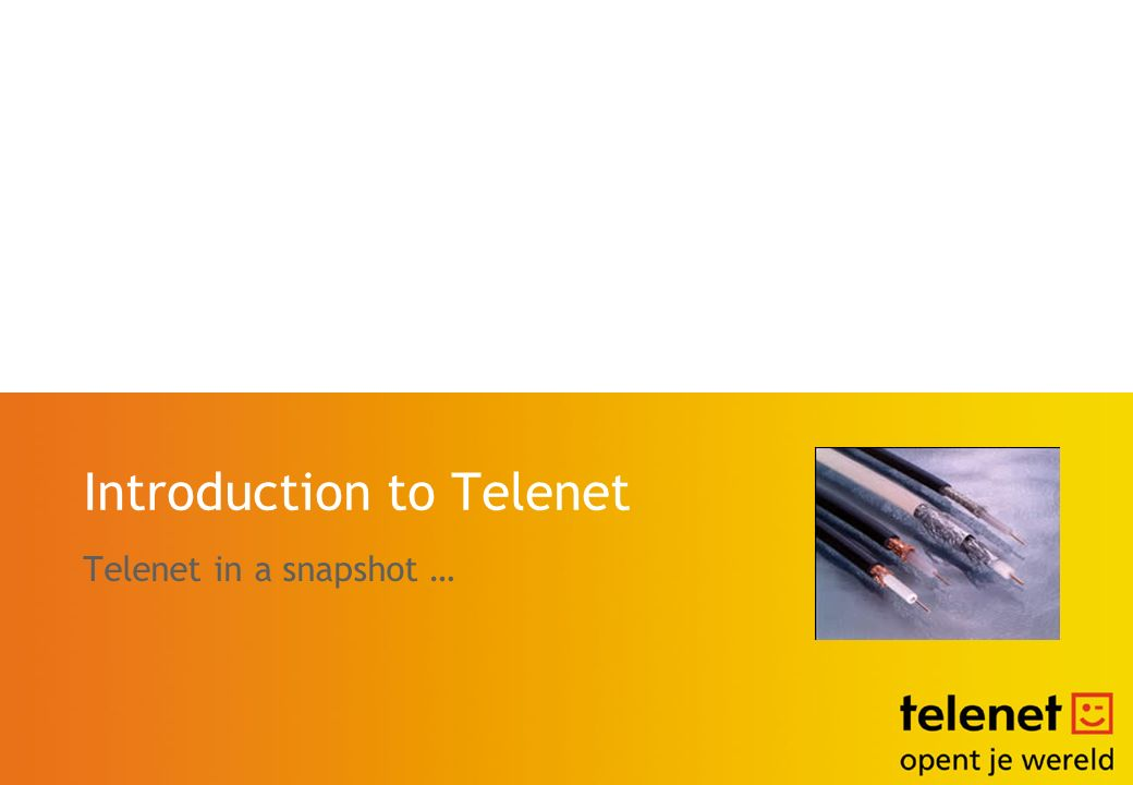 Introduction to Telenet Telenet in a snapshot …