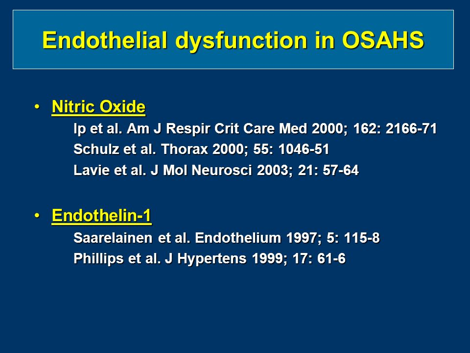 Endothelial dysfunction in OSAHS Nitric OxideNitric Oxide Ip et al.
