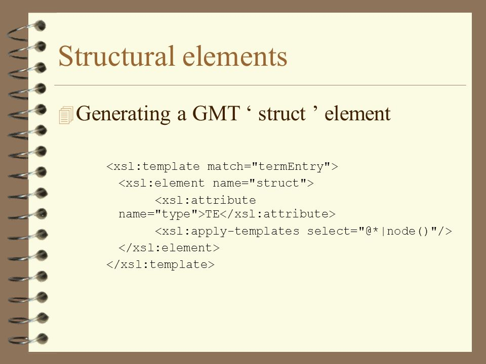 Structural elements 4 Generating a GMT struct element TE