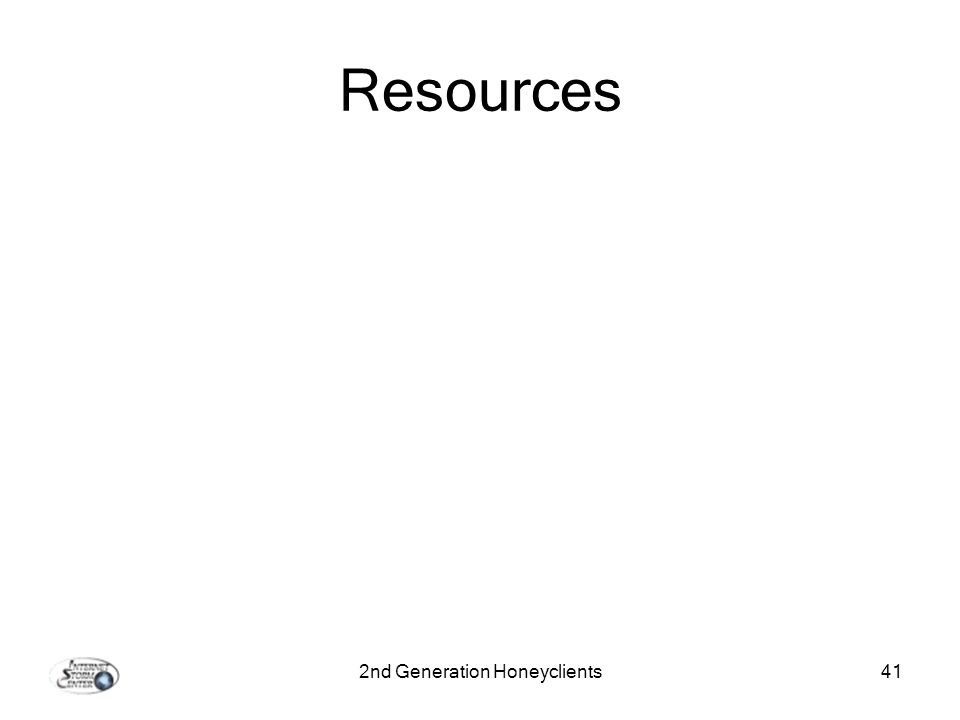 2nd Generation Honeyclients41 Resources