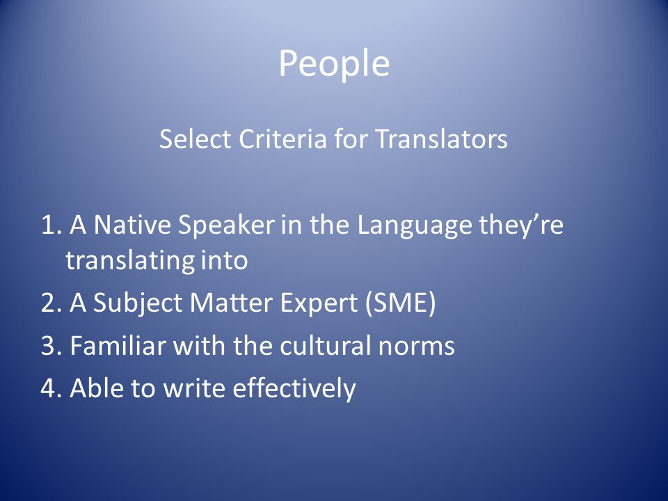 People Select Criteria for Translators 1.