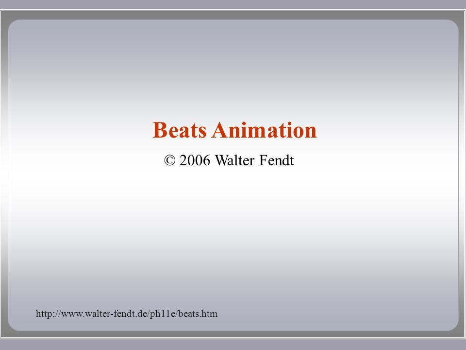 © 2006 Walter Fendt Beats Animation