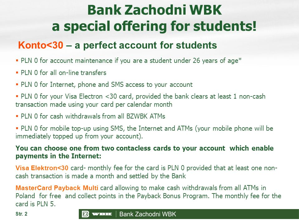 Str. 2 Bank Zachodni WBK a special offering for students.