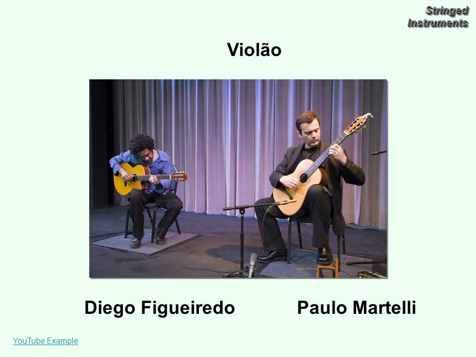Stringed Instruments Diego Figueiredo Paulo Martelli YouTube Example Violão