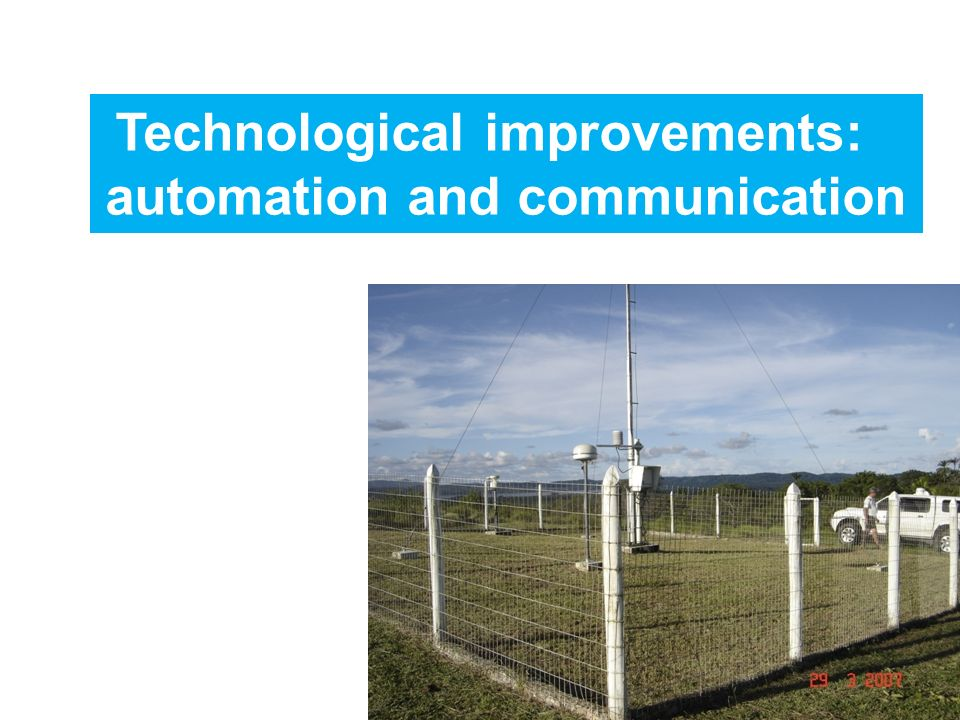 Technological improvements: automation and communication