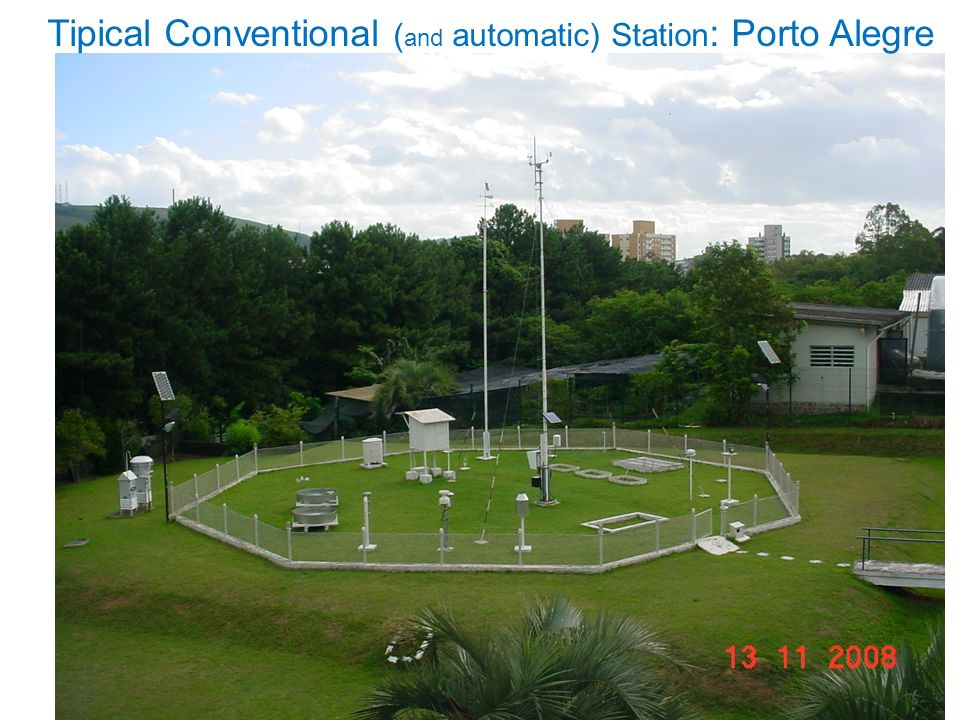 Tipical Conventional ( and automatic) Station : Porto Alegre