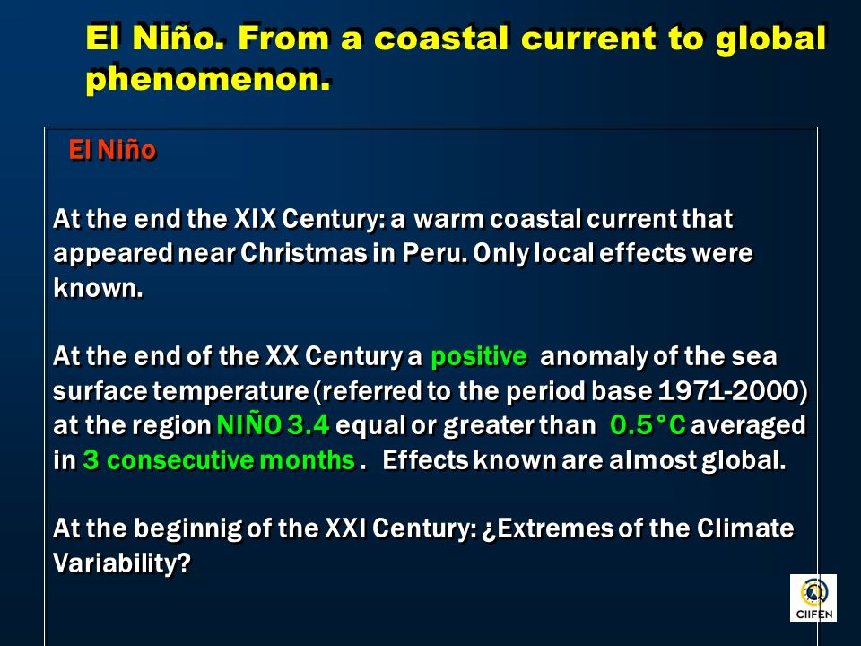 El Niño. From a coastal current to global phenomenon.