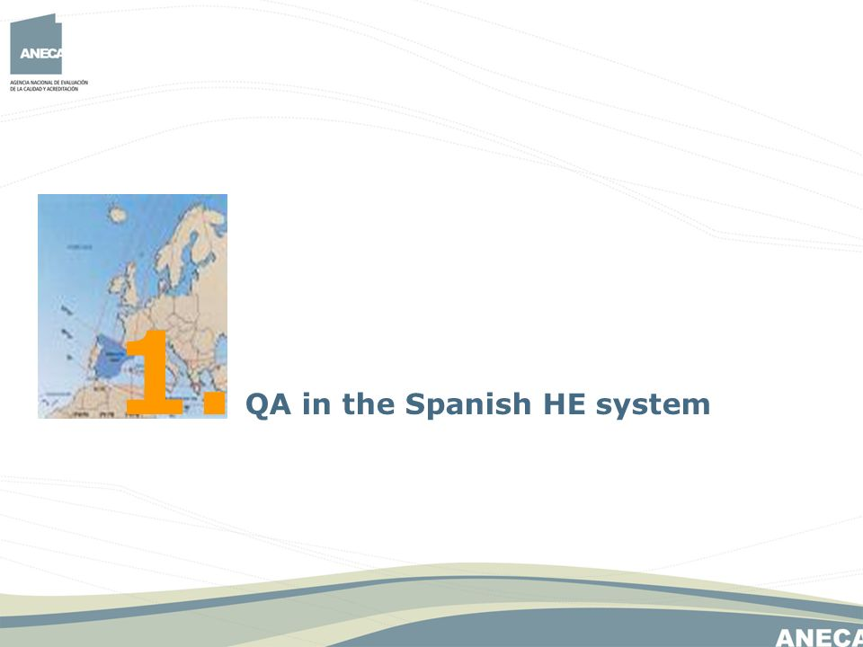 1. QA in the Spanish HE system
