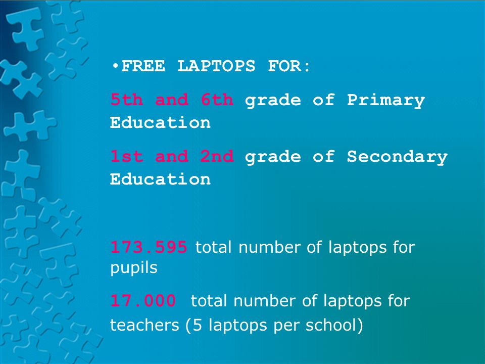 PLATFORM LAND HELVIAPASENCOLABORAAVERROESMOODLE FREE LAPTOPS FOR: 5th and 6th grade of Primary Education 1st and 2nd grade of Secondary Education total number of laptops for pupils total number of laptops for teachers (5 laptops per school)