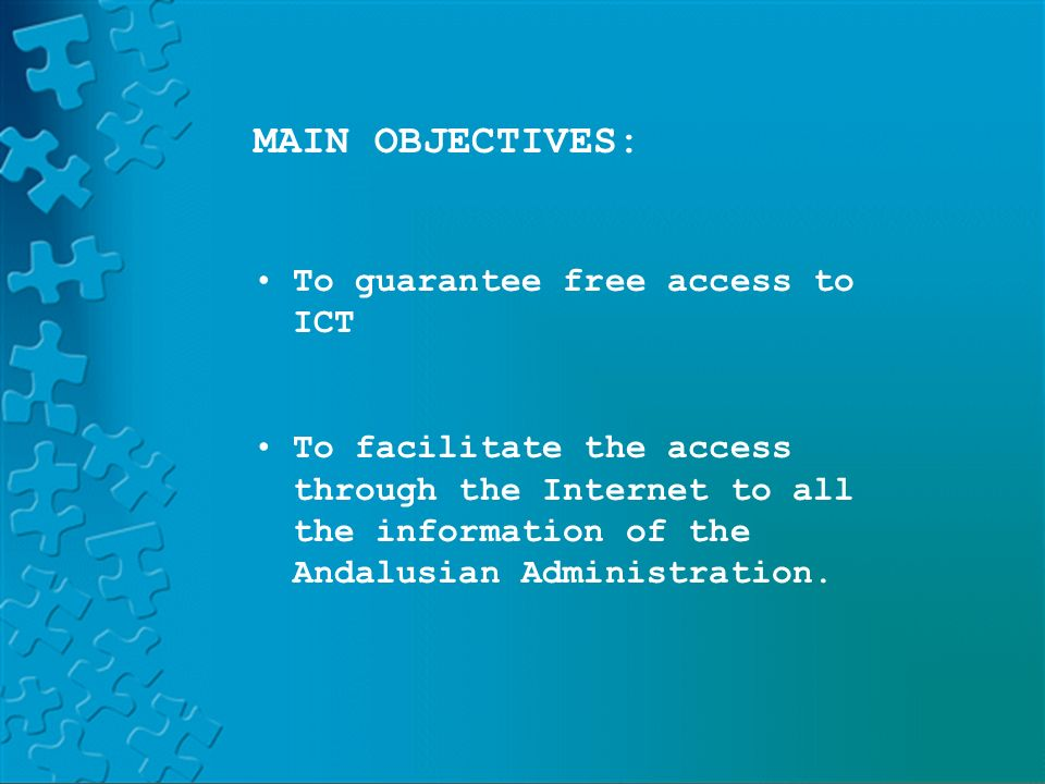 PLATFORM LAND HELVIAPASENCOLABORAAVERROESMOODLE MAIN OBJECTIVES: To guarantee free access to ICT To facilitate the access through the Internet to all the information of the Andalusian Administration.
