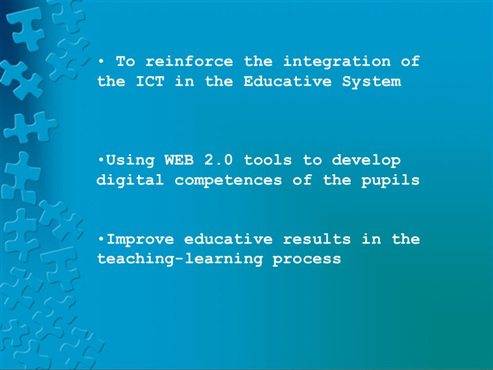 PLATFORM LAND HELVIAPASENCOLABORAAVERROESMOODLE To reinforce the integration of the ICT in the Educative System Using WEB 2.0 tools to develop digital competences of the pupils Improve educative results in the teaching-learning process