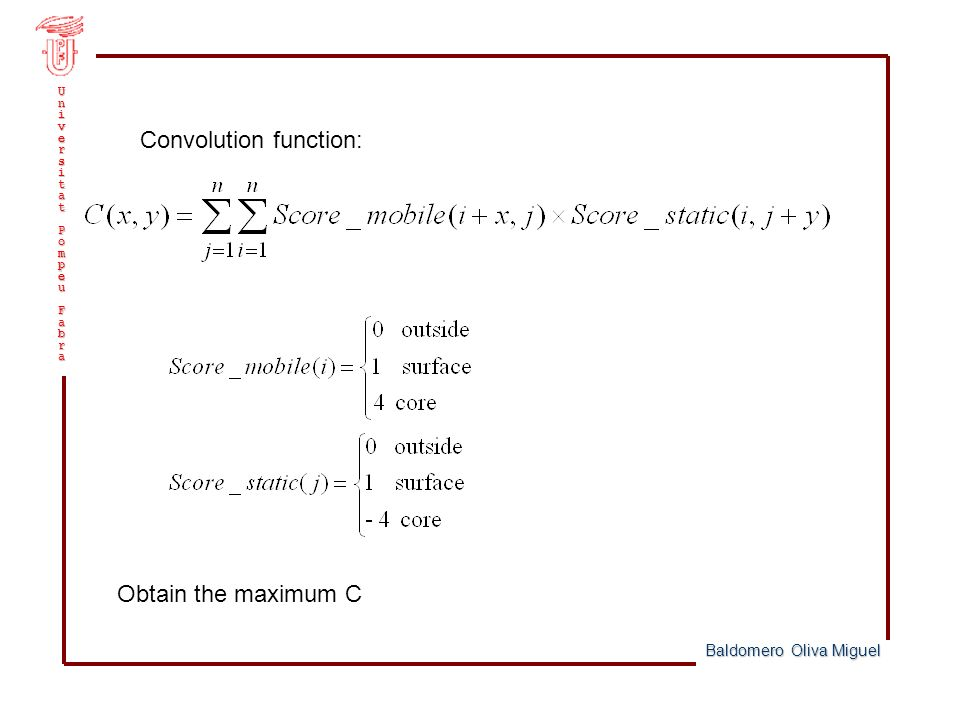 UniversitatPompeuFabra Convolution function: Obtain the maximum C